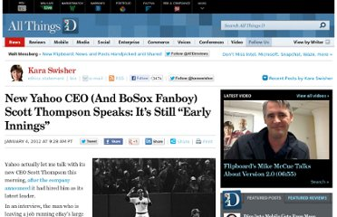 http://allthingsd.com/20120104/new-yahoo-ceo-and-bosox-fanboy-scott-thompson-speaks-its-still-early-innings/