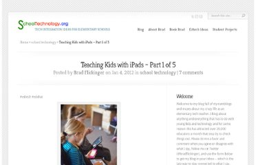 http://www.schooltechnology.org/2012/01/04/teaching-kids-with-ipads-part-1-of-5/