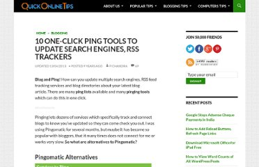 http://www.quickonlinetips.com/archives/2005/09/one-click-multiple-blog-services-pinging/