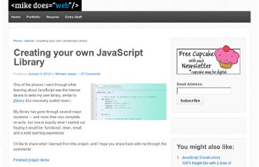 http://www.mikedoesweb.com/2012/creating-your-own-javascript-library/