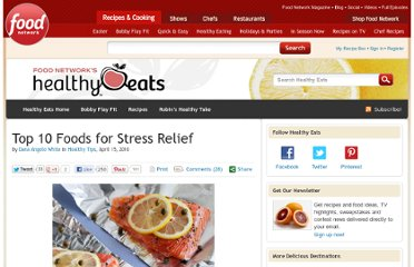 http://blog.foodnetwork.com/healthyeats/2010/04/15/top-10-foods-for-stress-relief/