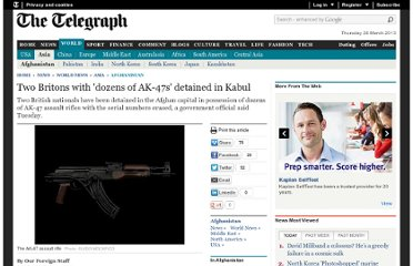 http://www.telegraph.co.uk/news/worldnews/asia/afghanistan/8990967/Two-Britons-with-dozens-of-AK-47s-detained-in-Kabul.html