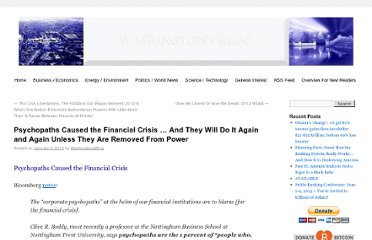 http://www.washingtonsblog.com/2012/01/psychopaths-caused-the-financial-crisis-and-they-will-do-it-again-and-again-unless-they-are-removed-from-power.html