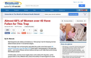 http://articles.mercola.com/sites/articles/archive/2012/01/05/mammograms-only-occasionally-save-lives.aspx