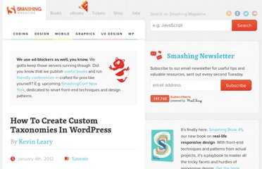 http://wp.smashingmagazine.com/2012/01/04/create-custom-taxonomies-wordpress/