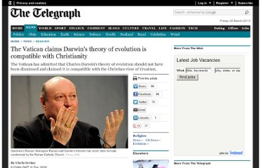 http://www.telegraph.co.uk/news/religion/4588289/The-Vatican-claims-Darwins-theory-of-evolution-is-compatible-with-Christianity.html