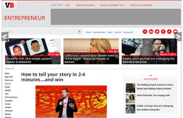 http://venturebeat.com/2012/01/05/how-to-tell-your-story-in-2-4-minutes-and-win/