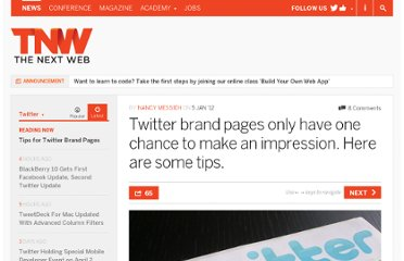 http://thenextweb.com/twitter/2012/01/05/twitter-brand-pages-only-have-one-chance-to-make-an-impression-here-are-some-tips/