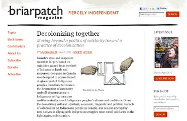 http://briarpatchmagazine.com/articles/view/decolonizing-together