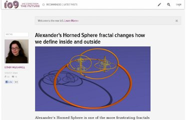http://io9.com/5872827/alexanders-horned-sphere-fractal-changes-how-we-define-inside-and-outside