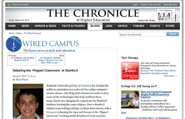 http://chronicle.com/blogs/wiredcampus/debating-the-flipped-classroom-at-stanford/34811