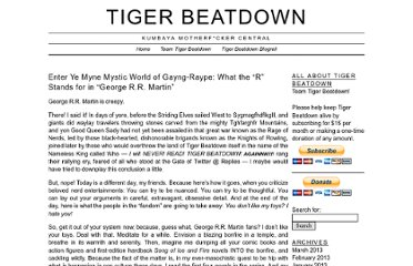 http://tigerbeatdown.com/2011/08/26/enter-ye-myne-mystic-world-of-gayng-raype-what-the-r-stands-for-in-george-r-r-martin/