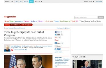 http://www.guardian.co.uk/commentisfree/cifamerica/2012/jan/05/time-to-get-corporate-cash-out-of-congress
