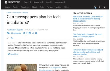 http://gigaom.com/2012/01/05/can-newspapers-also-be-tech-incubators/