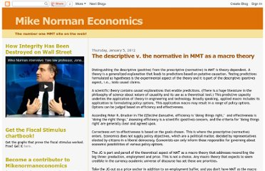 http://mikenormaneconomics.blogspot.com/2012/01/descriptive-v-normative-in-mmt-as-macro.html