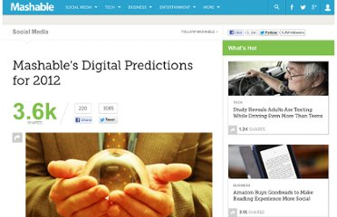 http://mashable.com/2012/01/05/mashables-digital-predictions-for-2012/