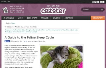 http://www.catster.com/kittens/A-Guide-to-the-Feline-Sleep-Cycle-142
