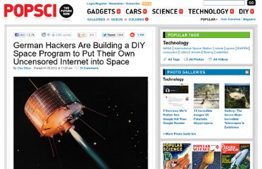 http://www.popsci.com/technology/article/2012-01/german-hackers-are-building-diy-space-program-put-their-own-uncensored-internet-space