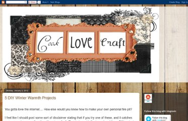 http://cooklovecraft.blogspot.com/2012/01/5-diy-winter-warmth-projects.html