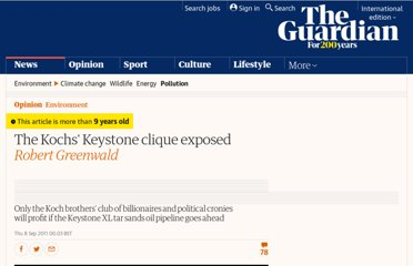 http://www.guardian.co.uk/commentisfree/cifamerica/2011/sep/08/koch-brothers-keystone-clique-exposed