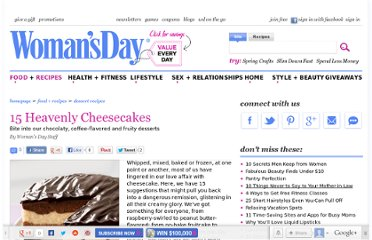 http://www.womansday.com/food-recipes/dessert-recipes/15-heavenly-cheesecakes-12004