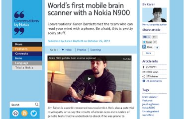 http://conversations.nokia.com/2011/10/25/worlds-first-mobile-brain-scanner-with-a-nokia-n900/