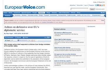 http://www.europeanvoice.com/article/imported/ashton-on-defensive-over-eu-s-diplomatic-service/73094.aspx