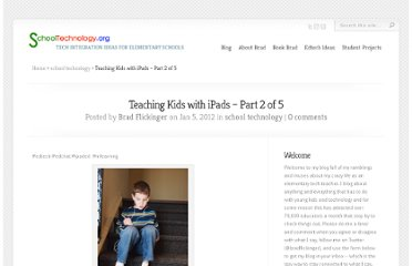 http://www.schooltechnology.org/2012/01/05/teaching-kids-with-ipads-part-2-of-5/