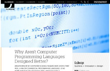 http://www.fastcodesign.com/1665735/why-arent-computer-programming-languages-designed-better