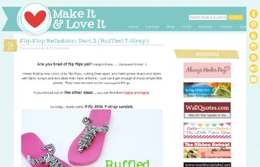 http://www.makeit-loveit.com/2011/07/flip-flop-refashion-part-3-ruffled-t-strap.html