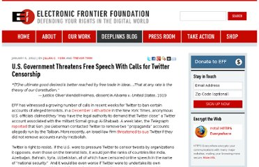 https://www.eff.org/deeplinks/2012/01/us-government-calls-censor-twitter-threaten-free-speech