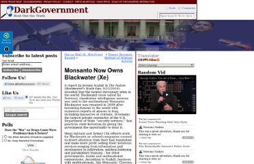 http://www.darkgovernment.com/news/monsanto-now-owns-blackwater-xe/