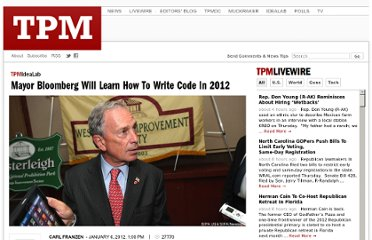 http://idealab.talkingpointsmemo.com/2012/01/mayor-bloomberg-will-learn-how-to-write-code-in-2012.php