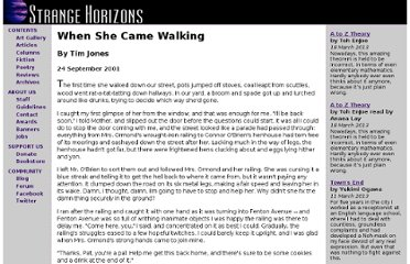 http://www.strangehorizons.com/2001/20010924/when_she_came_walking.shtml