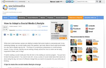 http://socialmediatoday.com/adr101/423918/how-adopt-social-media-lifestyle