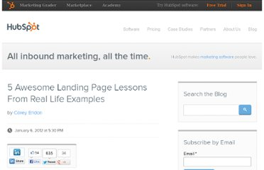 http://blog.hubspot.com/blog/tabid/6307/bid/30561/5-Awesome-Landing-Page-Lessons-From-Real-Life-Examples.aspx