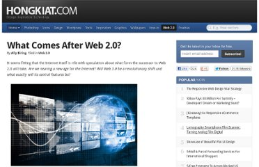 http://www.hongkiat.com/blog/what-comes-after-web-20/