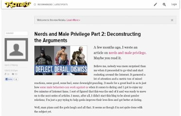 http://kotaku.com/5873885/nerds-and-male-privilege-part-2-deconstructing-the-arguments