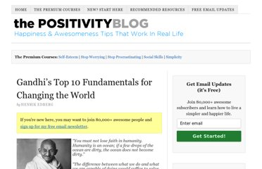 http://www.positivityblog.com/index.php/2008/05/09/gandhis-top-10-fundamentals-for-changing-the-world/