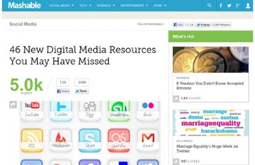 http://mashable.com/2012/01/07/46-digital-media-resources/