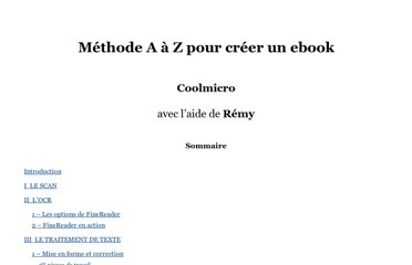 http://www.ebooksgratuits.com/guides/methode_a_z_pour_creer_un_ebook.htm