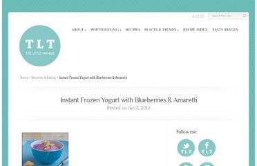 http://tlt-thelittlethings.com/2012/01/02/instant-frozen-yogurt-with-blueberries-amaretti/