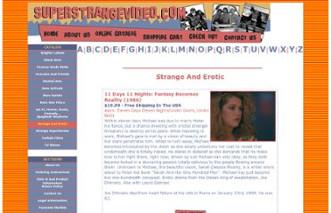 http://www.superstrangevideo.com/catalog.asp?action=search&prodCatID=15&prodCategory=Strange%20And%20Erotic%20%3C!--Adult--%3E