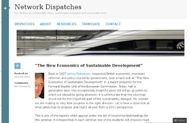 http://networkdispatches.wordpress.com/2011/06/26/the-new-economics-of-sustainable-development/