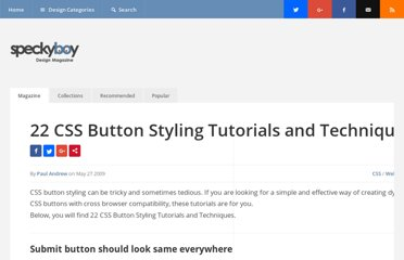 http://speckyboy.com/2009/05/27/22-css-button-styling-tutorials-and-techniques/