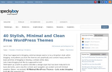 http://speckyboy.com/2009/04/20/40-stylish-minimal-and-clean-free-wordpress-themes/