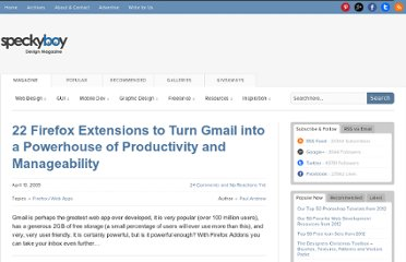 http://speckyboy.com/2009/04/13/22-firefox-extensions-to-turn-gmail-into-a-powerhouse-of-productivity-and-manageability/