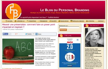 http://www.blogpersonalbranding.com/2010/02/reussir-une-presentation-comment-faire-un-power-point-impactant-et-inspirant/