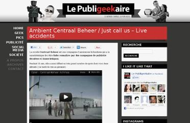 http://publigeekaire.com/2010/02/ambient-centraal-beheer-just-call-us-live-accidents/