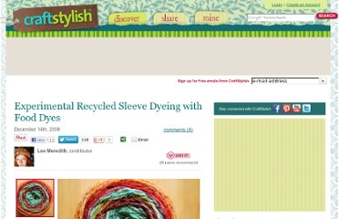 http://www.craftstylish.com/item/29056/experimental-recycled-sleeve-dyeing-with-food-dyes